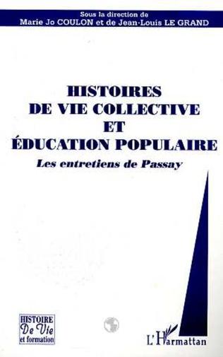 Couverture HISTOIRES DE VIE COLLECTIVE ET EDUCATION POPULAIRE