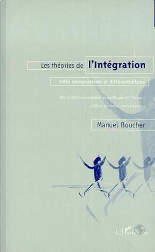 Couverture LES THEORIES DE L'INTEGRATION