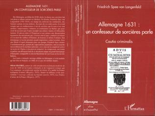 Couverture ALLEMAGNE 1631 : UN CONFESSEUR DE SORCIERES PARLE