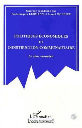 Couverture POLITIQUES ECONOMIQUES ET CONSTRUCTION COMMUNAUTAIRE
