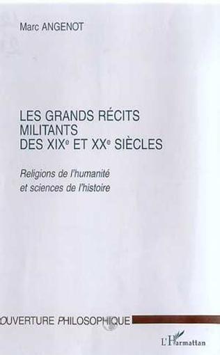 Couverture LES GRANDS RECITS MILITANTS DES XIXe ET XXe SIECLES