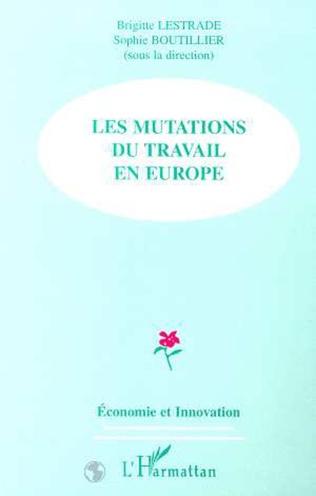 Couverture LES MUTATIONS DU TRAVAIL EN EUROPE
