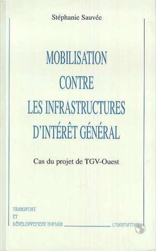 Couverture MOBILISATION CONTRE LES INFRASTRUCTURES D'INTERET GENERAL