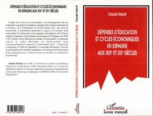 Couverture DEPENSES D'EDUCATION ET CYCLES ECONOMIQUES EN ESPAGNE AU XIXE ET XXE SIECLES