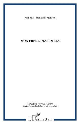 Couverture MON FRERE DES LIMBES