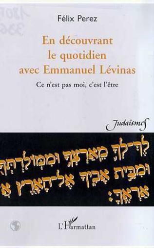 Couverture EN DECOUVRANT LE QUOTIDIEN AVEC EMMANUEL LEVINAS