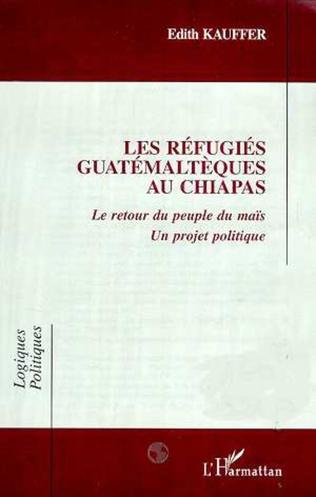 Couverture LES REFUGIES GUATEMALTEQUES AU CHIAPAS