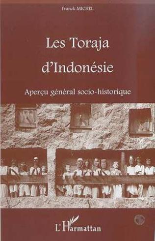 Couverture LES TORAJA D'INDONESIE