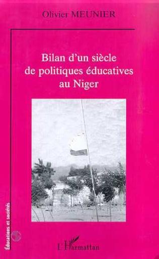 Couverture BILAN D'UN SIECLE DE POLITIQUES EDUCATIVES AU NIGER