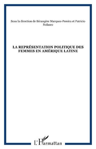 Couverture LA REPRÉSENTATION POLITIQUE DES FEMMES EN AMÉRIQUE LATINE