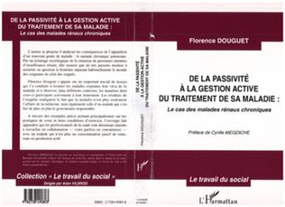 Couverture DE LA PASSIVITE A LA GESTION ACTIVE DU TRAITEMENT DE SA MALADIE