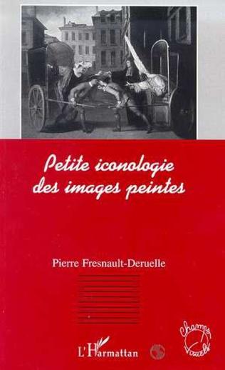 Couverture PETITE ICONOLOGIE DES IMAGES PEINTES