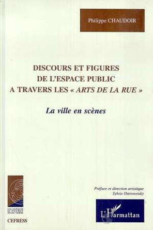 Couverture DISCOURS ET FIGURES DE L'ESPACE PUBLIC A TRAVERS LES