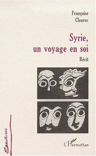 Couverture SYRIE, UN VOYAGE EN SOI