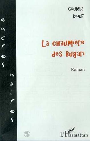 Couverture LA CHAUMIÈRE DES BUGARI
