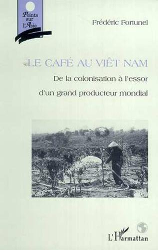 Couverture LE CAFE AU VIETNAM