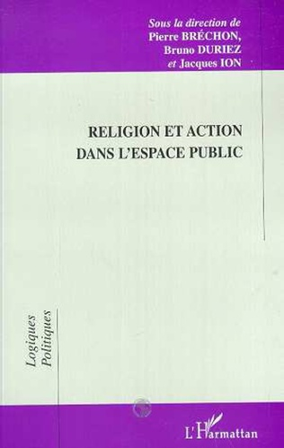 Couverture RELIGION ET ACTION DANS L'ESPACE PUBLIC