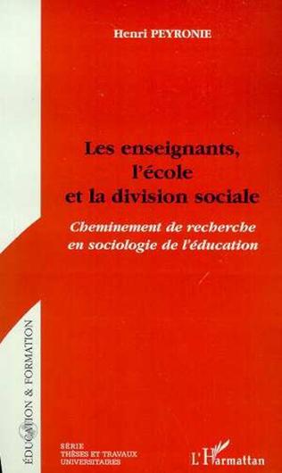 Couverture LES ENSEIGNANTS, L'ECOLE ET LA DIVISION SOCIALE