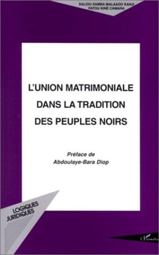 Couverture L'UNION MATRIMONIALE DANS LA TRADITION DES PEUPLES NOIRS