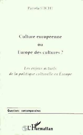 Couverture CULTURE EUROPEENNE OU EUROPE DES CULTURES ?