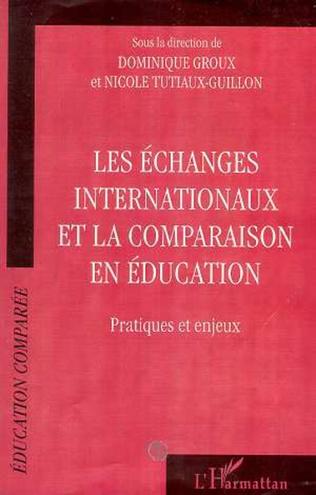Couverture ECHANGES INTERNATIONAUX ET LA COMPARAISON EN EDUCATION