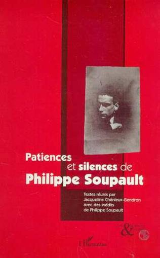 Couverture PATIENCES ET SILENCES DE PHILIPPE SOUPAULT