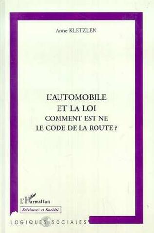 Couverture AUTOMOBILE ET LA LOI COMMENT EST NE LE CODE DE LA ROUTE