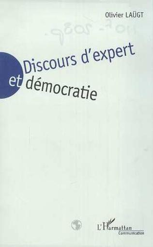 Couverture DISCOURS D'EXPERT ET DEMOCRATIE