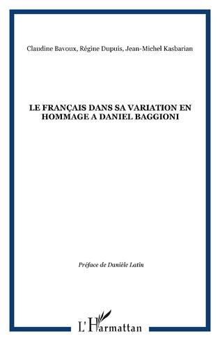 Couverture LE FRANÇAIS DANS SA VARIATION EN HOMMAGE A DANIEL BAGGIONI
