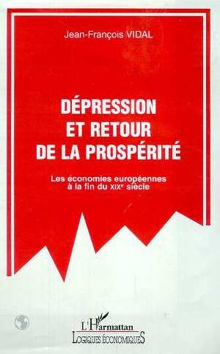 Couverture DEPRESSION ET RETOUR DE LA PROSPERITE