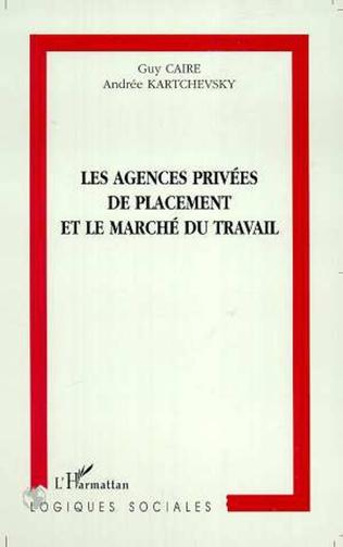 Couverture LES AGENCES PRIVEES DE PLACEMENT ET LE MARCHE DU TRAVAIL