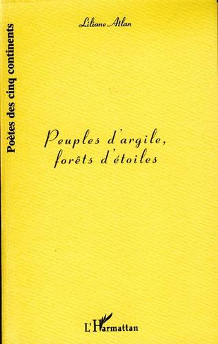 Couverture PEUPLES D'ARGILE, FORETS D'ETOILES