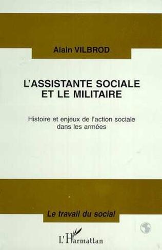Couverture L'ASSISTANTE SOCIALE ET LE MILITAIRE