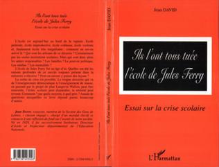 Couverture ILS ONT TOUS TUE L'ECOLE DE JULES FERRY
