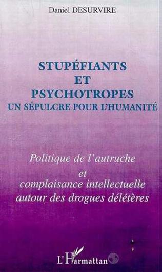 Couverture STUPEFIANTS ET PSYCHOTROPES UN SEPULCRE POUR L'HUMANITE