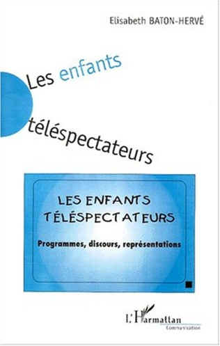 Couverture LES ENFANTS TÉLÉSPECTATEURS