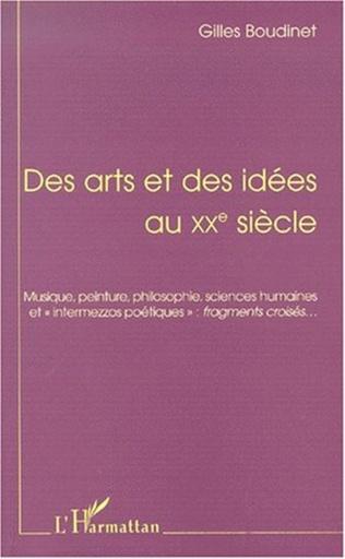 Couverture DES ARTS ET DES IDÉES AU XXe SIÉCLE