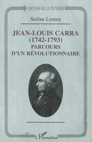 Couverture JEAN-LOUIS CARRA (1742-1793)