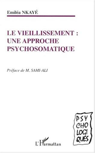 Couverture LE VIEILLISSEMENT : une approche psychosomatique