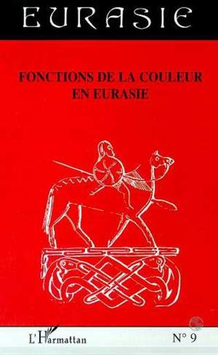 Couverture FONCTIONS DE LA COULEUR EN EURASIE