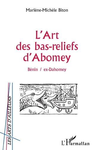Couverture L'ART DES BAS-RELIEFS D'ABOMEY