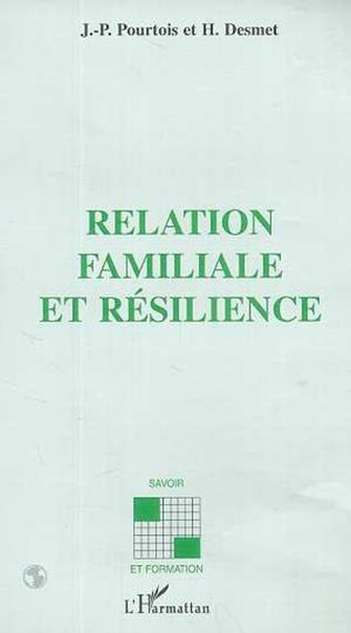 Couverture RELATION FAMILIALE ET RéSILIENCE