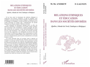 Couverture RELATIONS ETHNIQUES ET ÉDUCATION DANS LES SOCIÉTÉS DIVISÉES