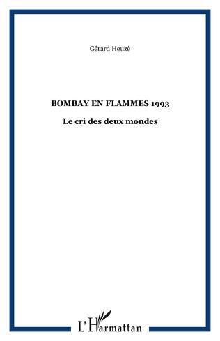Couverture BOMBAY EN FLAMMES 1993