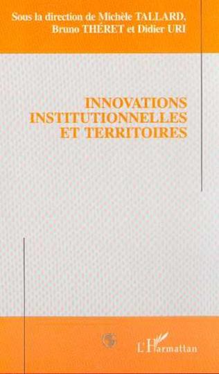 Couverture INNOVATIONS INSTITUTIONNELLES ET TERRITOIRES