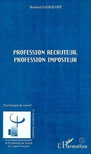 Couverture PROFESSION RECRUTEUR ; PROFESSION IMPOSTEUR