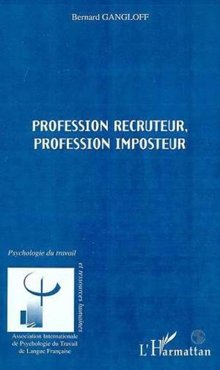 Couverture PROFESSION RECRUTEUR ; PROFESSION IMPOSTEUR