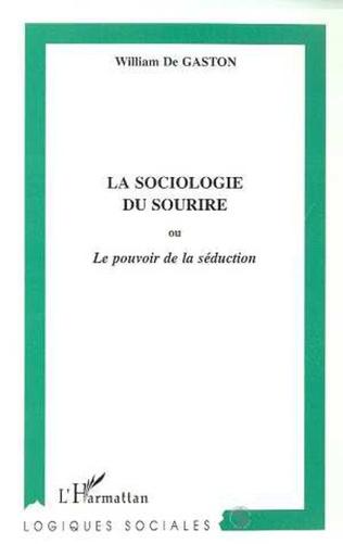 Couverture LA SOCIOLOGIE DU SOURIRE ou Le pouvoir de la séduction