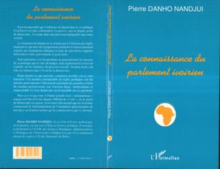 Couverture LA CONNAISSANCE DU PARLEMENT IVOIRIEN