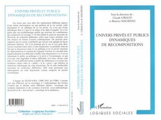 Couverture UNIVERS PRIVé ET PUBLIC DYNAMIQUES DE RECOMPOSITIONS